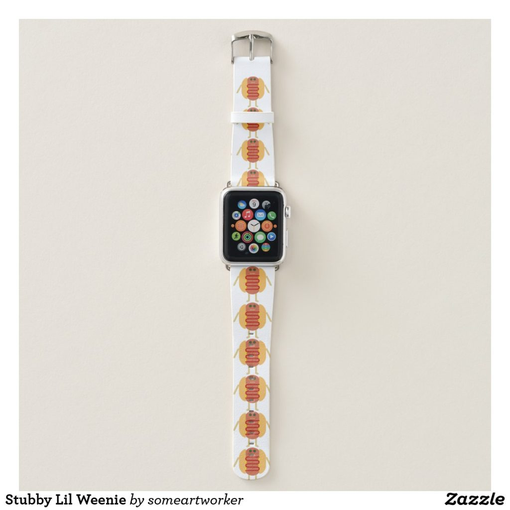 Stubby Lil Weenie Apple Watch Band by someartworker on Zazzle