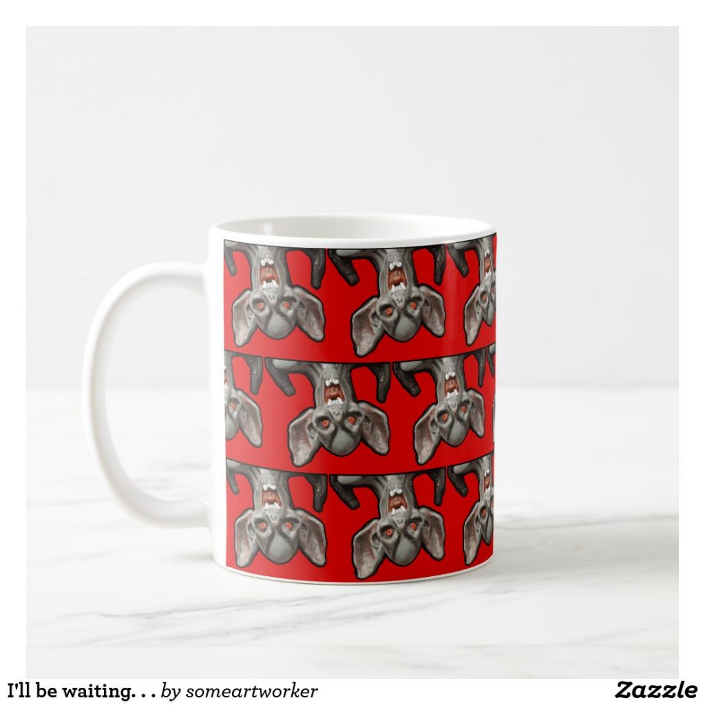 I'll be waiting. . . Mug left handle on Zazzle by someartworker
